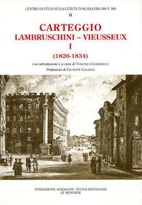 Foto Cover di Carteggio (1826-1834), Libro di Raffaello Lambruschini,Giampietro Vieusseux, edito da Mondadori Education