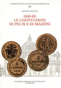 Libro 1848-1849: le costituzioni di Pio IX e di Mazzini Antonio Patuelli