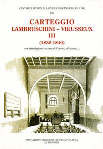 Foto Cover di Carteggio (1838-1840), Libro di Raffaello Lambruschini,Giampietro Vieusseux, edito da Mondadori Education