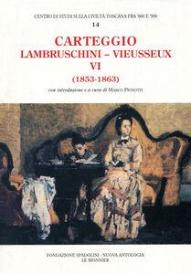 Foto Cover di Carteggio (1853-1863), Libro di Raffaello Lambruschini,Giampietro Vieusseux, edito da Mondadori Education