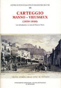Foto Cover di Carteggio (1830-1846), Libro di Giuseppe Manno,Giampietro Vieusseux, edito da Mondadori Education
