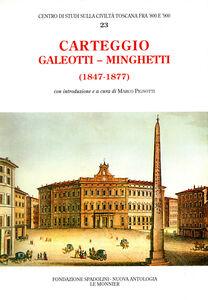 Libro Carteggio (1847-1877) Leopoldo Galeotti , Marco Minghetti