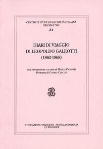 Libro Diari di viaggio di Leopoldo Galeotti (1863-1868) Leopoldo Galeotti