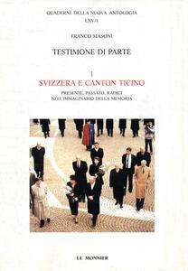 Testimone di parte Svizzera e Canton Ticino - Franco Masoni - copertina
