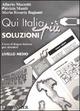 Qui Italia più. Corso di lingua italiana per stranieri. Livello medio. Soluzioni per il libro