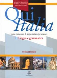 Tegliowinterrun.it Qui Italia. Corso elementare di lingua italiana per stranieri. Lingua e grammatica Image