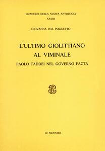 L' ultimo giolittiano al Viminale. Paolo Taddei nel governo Facta - Giovanna Dal Poggetto - copertina