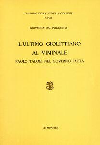 Libro L' ultimo giolittiano al Viminale. Paolo Taddei nel governo Facta Giovanna Dal Poggetto