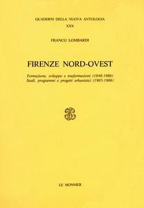 Libro Firenze nord-ovest Franco Lombardi