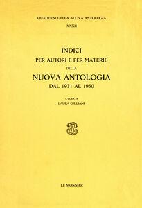 Libro Indici per autori e per materie della Nuova Antologia (1931-1950)