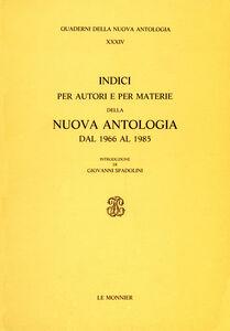 Libro Indici per autori e per materie della Nuova Antologia (1966-1985)