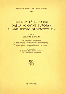 Libro Per l'unità europea: dalla «Giovine Europa» al «Manifesto di Ventotene»