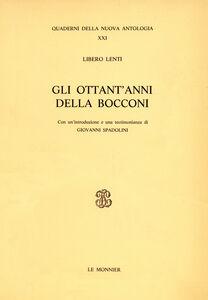 Libro Gli ottant'anni della «Bocconi» Libero Lenti