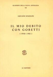 Il mio debito con Gobetti (1948-1981)