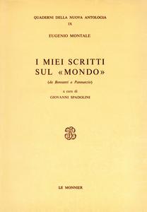 Libro I miei scritti sul «Mondo». Da Bonsanti a Pannunzio Eugenio Montale