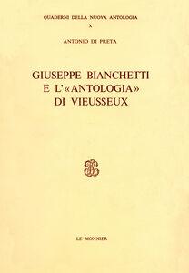 Foto Cover di Giuseppe Bianchetti e l'«Antologia» di Vieusseux, Libro di Antonio Di Preta, edito da Mondadori Education