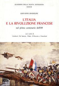 Libro L' Italia e la Rivoluzione francese nel 1º centenario '89 Giovanni Spadolini
