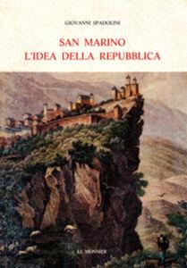 Foto Cover di San Marino. L'idea della Repubblica, Libro di Giovanni Spadolini, edito da Mondadori Education