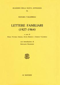 Libro Lettere familiari (1927-1964) Manara Valgimigli