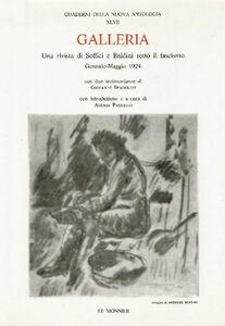 Libro Galleria. Una rivista di Soffici e Baldini sotto il fascismo (gennaio-maggio 1924)