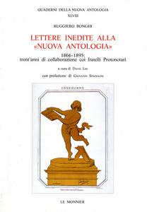 Libro Lettere inedite alla «Nuova Antologia» Ruggero Bonghi