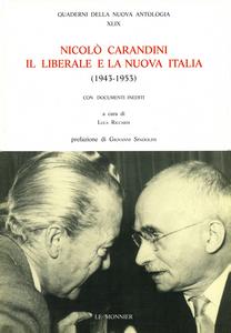Libro Nicolò Carandini. Il liberale e la nuova Italia (1943-1953) L. Riccardi