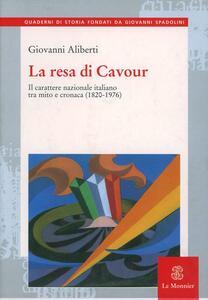 La resa di Cavour - Giovanni Aliberti - copertina