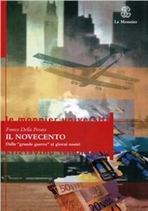 Il Novecento. Dalla grande guerra ai giorni nostri - Franco Della Peruta - copertina