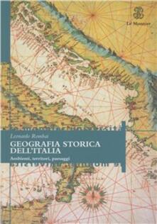 Radiospeed.it Geografia storica dell'Italia. Ambienti, territori, paesaggi Image