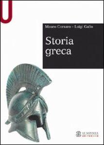 Libro Storia greca Mauro Corsaro , Luigi Gallo