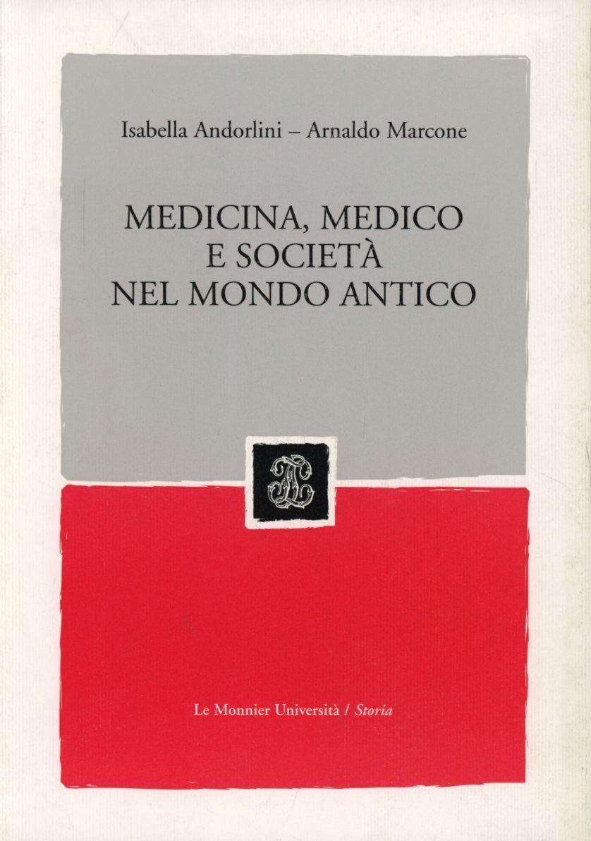 Medicina, medico e società nel mondo antico