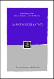 Foto Cover di La sintassi del latino, Libro di AA.VV edito da Mondadori Education