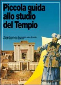 Libro Piccola guida allo studio del tempio Robert Backhouse