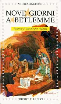 Nove giorni a Betlemme. Nov...