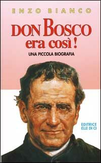 Don Bosco era così!