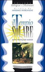 Foto Cover di Il tempio solare, Libro di Jean-François Mayer, edito da Elledici