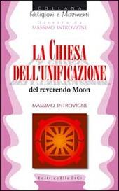 La chiesa dell'unificazione del reverendo Moon