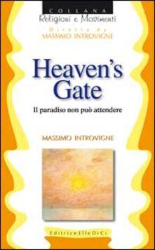 Heaven's Gate - Massimo Introvigne - copertina