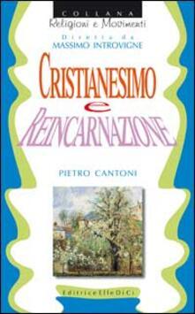 Cristianesimo e reincarnazione - Pietro Cantoni - copertina
