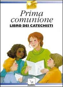 Parcoarenas.it Preparo la mia prima comunione. Libro dei catechisti Image