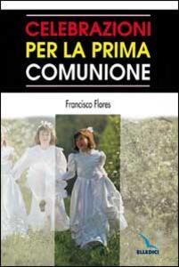 Celebrazioni per la prima comunione - Francisco Flores - copertina