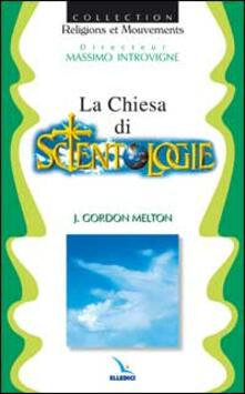La chiesa di Scientology - J. Gordon Melton - copertina