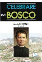 Celebrare don Bosco