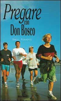 Pregare con don Bosco