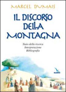 Il discorso della montagna. Stato della ricerca, interpretazione, bibliografia
