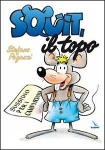 Squit, il topo. Sussidio per campi-scuola - Stefano Pagazzi - copertina