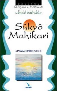 Libro Sûkyô Mahikari Massimo Introvigne