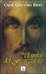 Identikit del festeggiato - Giacomo Biffi - copertina