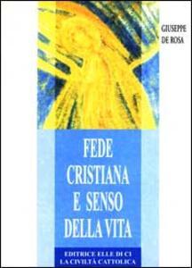 Fede cristiana e senso della vita