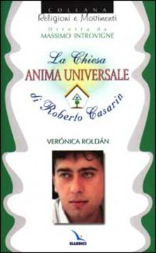 La chiesa anima universale di Roberto Casarin - Verónica Roldán - copertina